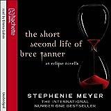 The Short Second Life of Bree Tanner: An Eclipse Novella (Twilight Saga)