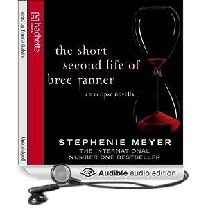 The Short Second Life of Bree Tanner: An Eclipse Novella (Twilight Saga) (Unabridged)