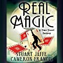Real Magic Audiobook by Stuart Jaffe, Cameron Francis Narrated by Cameron Francis