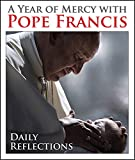 img - for A Year of Mercy with Pope Francis: Daily Reflections book / textbook / text book