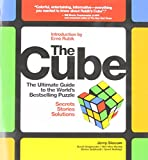 img - for The Cube: The Ultimate Guide to the World's Bestselling Puzzle - Secrets, Stories, Solutions book / textbook / text book