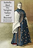 The Yangtze Valley and Beyond (Tales of Old China)