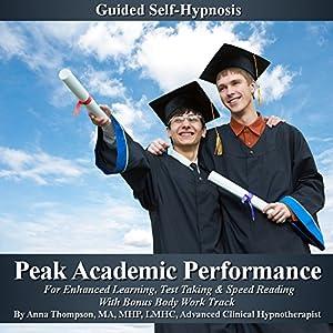 Peak Academic Performance Self Hypnosis Audiobook