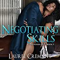 Negotiating Skills: Boardroom Acts, Book 2 Audiobook by Laurel Cremant Narrated by Tina Marie Lovejoy