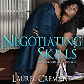 Negotiating Skills: Boardroom Acts, Book 2 | Laurel Cremant