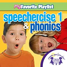 Speechercise 1 and Phonics  by Twin Sisters Narrated by Twin Sisters