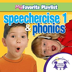 Speechercise 1 and Phonics | [Twin Sisters]