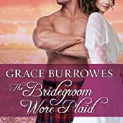 The Bridegroom Wore Plaid: MacGregor Trilogy, Book 1 | Grace Burrowes