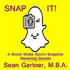 Snap It! Hörbuch von Sean Gartner Gesprochen von: Sean Gartner