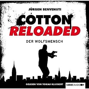 Der Wolfsmensch (Cotton Reloaded 26) Hörbuch