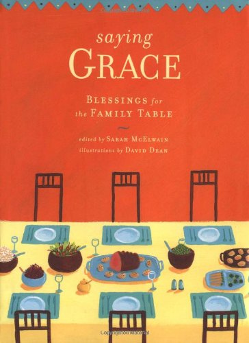 Saying Grace: Blessings for the Family Table (Dean Family compare prices)