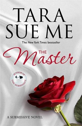 The Master. Submissive 7 (The Submissive Series)