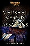 Marshal versus the Assassins: A Foreworld SideQuest (The Foreworld Saga)