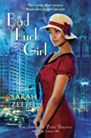 Bad Luck Girl: The American Fairy Trilogy Book 3