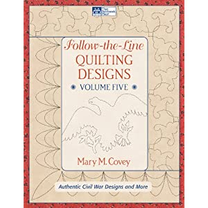 Follow-the-Line Quilting Designs Volume Five: Authentic Civil War Designs and More (That Patchwork Place)