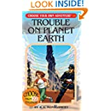 Trouble on Planet Earth (Choose Your Own Adventure #11)