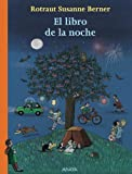 El libro de la noche / The Book of the Night (Spanish Edition)