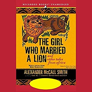 The Girl Who Married a Lion and Other Tales from Africa Audiobook