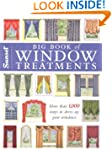 BIG BOOK OF WINDOW TREATMENTS : MORE...