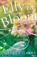 Elly In Bloom (The Elly in Bloom Series)