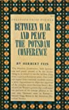 Image of Between War and Peace - The Potsdam Conference