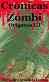 Cr�nicas Zombi: Or�genes III