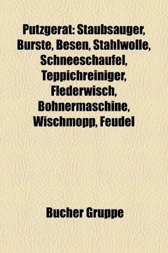 putzgerat-staubsauger-burste-besen-stahlwolle-schneeschaufel-teppichreiniger-flederwisch-bohnermasch