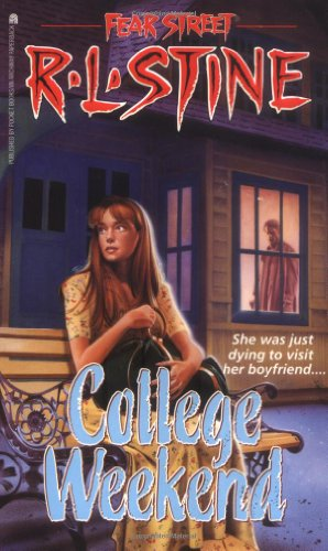 College Weekend by R.L. Stine