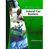 Understanding Today's Natural Gas Business ~ Bob Shively