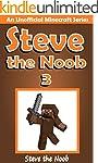 Minecraft: Steve the Noob 3 (An Unoff...