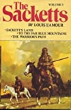 The Sacketts, Volume 1: Sackett's Land; To the Far Blue Mountains; The Warriors Path