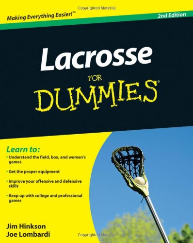 Lacrosse For Dummies - James Hinkson