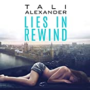Lies in Rewind: Audio Fools, Book 2 | Tali Alexander