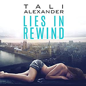 Lies in Rewind Audiobook