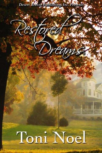 Book: Restored Dreams by Toni Noel