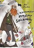 Chroniques de Lipton-les-baveux, Tome 1 : L'abominable monsieur Schnock