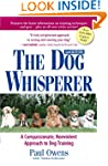 The Dog Whisperer: The Compassionate,...