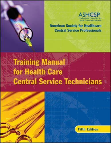 Training Manual for Health Care Central Service Technicians (Service Technician compare prices)