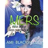Mers, a YA Mermaid Dystopia (Mer Chronicles Book #1) ~ Ami Blackwelder