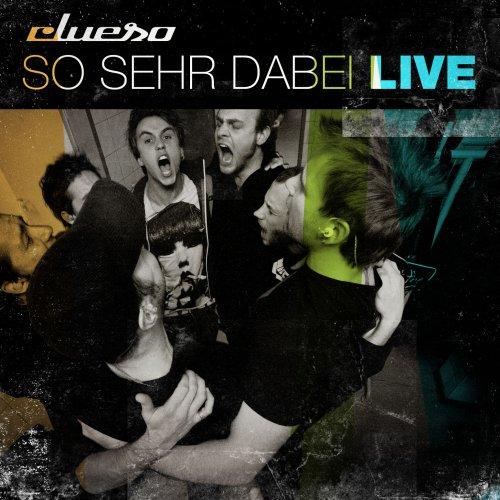 Clueso - So Sehr Dabei - LIVE (Ltd. Del. Edition mit Bonus-DVD) - Zortam Music