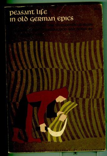Peasant Life in Old German Epics, Meier Helmbrecht, Arme Heinrich