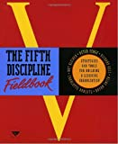 Image of The Fifth Discipline Fieldbook: Strategies and Tools for Building a Learning Organization