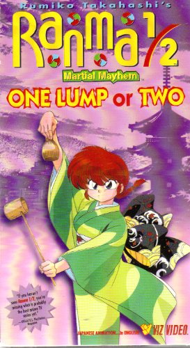 Ranma 1/2 - Martial Mayhem, One Lump or Two [VHS]