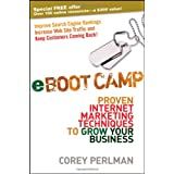 eBoot Camp: Proven Internet Marketing Techniques to Grow Your Business ~ Corey Perlman