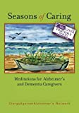 img - for Seasons of Caring: Meditations for Alzheimer's and Dementia Caregivers book / textbook / text book