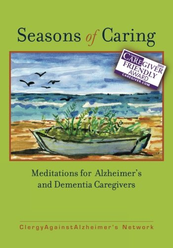 Seasons of Caring: Meditations for Alzheimer's and Dementia Caregivers PDF