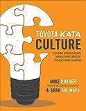 img - for Toyota Kata Culture: Building Organizational Capability and Mindset through Kata Coaching book / textbook / text book