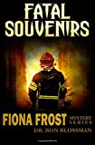 Fatal Souvenirs (Fiona Frost)