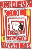 The Terrible Privacy Of Maxwell Sim by Coe, Jonathan (2011) Jonathan Coe
