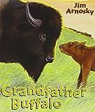 Grandfather Buffalo (0399247866) by Arnosky, Jim